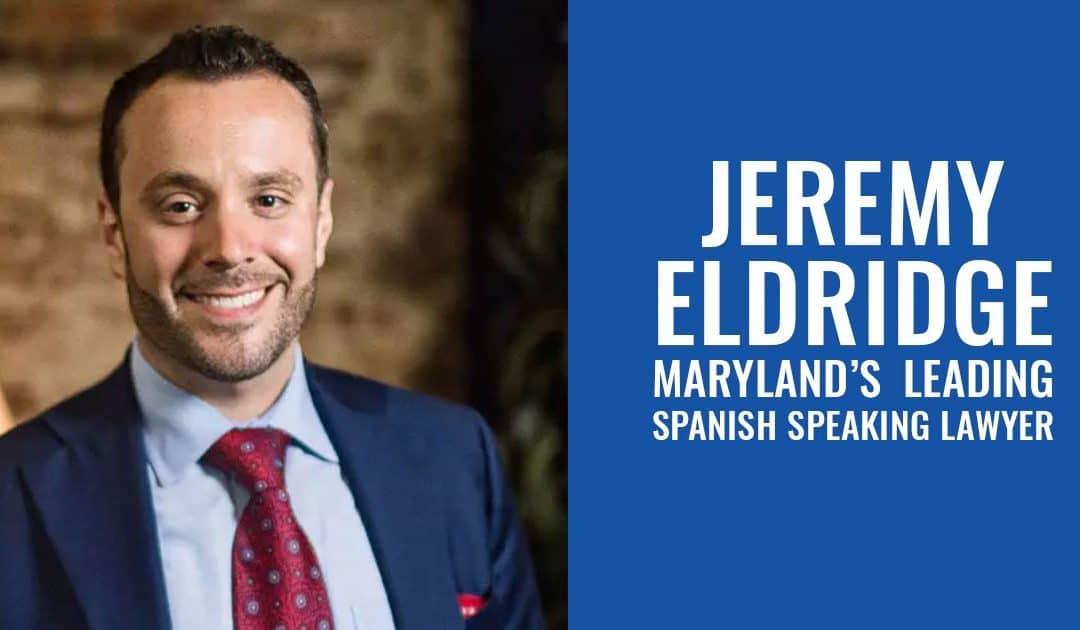 Maryland Spanish Speaking Lawyer